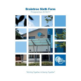 Braintree Sixth Form Prospectus 2016-17