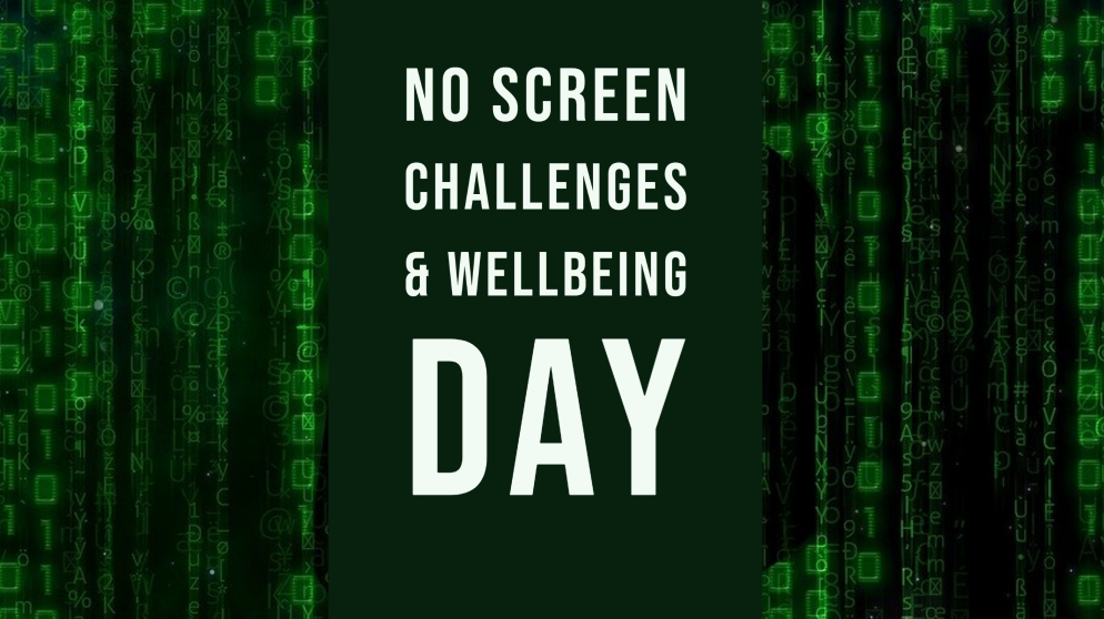 No Screen Challenges & Wellbeing Day