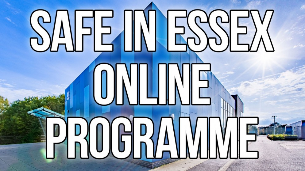 Safe in Essex Online Programme – February 2021
